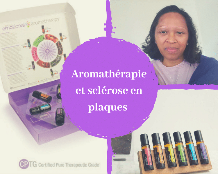 Les huiles essentielles ou l'aromathérapie pour soigner la sclérose en plaques